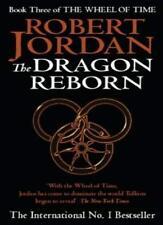 The Dragon Reborn: Book 3 of the Wheel of Time: 3/12,Robert Jordan