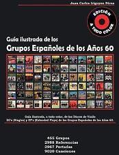 Guía de Los Grupos Españoles de Los años 60 - Singles y Extended Plays : A...