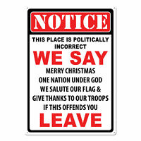 River's Edge Products Tin Sign Politically Incorrect Weatherproof 17x12in