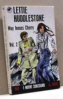 LETTIE HUDDLESTONE Vol.2 - M.I.Cherry [I Nuovi Sonzogno58]