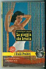 CRAIG JONATHAN LA PIOGGIA CHE BRUCIA LONGANESI 1961 I GIALLI PROIBITI 103