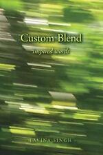 Custom Blend, Singh, Lavina, Acceptable Book