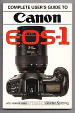 Hove Complete User's Guide to Canon EOS-1 Film Camera, Gunter Spitzing (English)