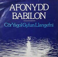 """Cor Plant Ysgol Gyfun Llangefni-Afonydd Babilon 7"""" Single EP.1978 SAIN 70E."""
