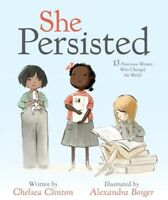 She Persisted: 13 American Women Who Changed the World [New Book] Hardcover, I