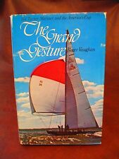 The Grand Gesture by Roger Vaughan 1975 First Edition HCDJ Autographed Signed