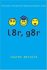 Internet Girls: L8r, G8r by Lauren Myracle (2007, Hardcover)