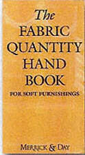 The Fabric Quantity Handbook: Metric Measurement: For Drapes, Curtains and Soft