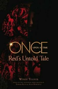 Once Upon a Time: Red's Untold Tale by Wendy Toliver Book The Cheap Fast Free