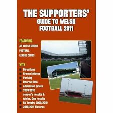 The Supporters' Guide to Welsh Football: 2011 by Soccer Books Ltd (Paperback, 2010)