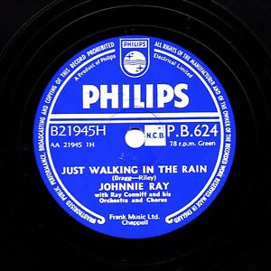 #1 JOHNNIE RAY 78 JUST WALKING IN THE RAIN/ IN THE CANDLELIGHT PHILIPS PB 624 E-