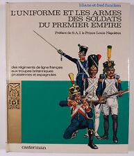 Funcken Uniforme et les armes des soldats du premier Empire Ed. Casterman TBE