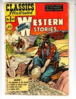 """Classics Illustrated 62/HRN 62 G+ (2.5) """"Western Stories"""" 1st edition!"""