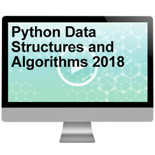 Python Data Structures and Algorithms 2018 Video Training