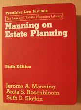 Manning on Estate Planning Sixth 6th Edition (Updated through Dec. 2012)