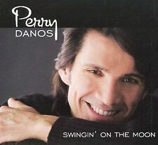 Swingin' on the Moon [Digipak] by Perry Danos (CD, May-2009, Hi Five)