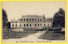 cpa Ecrite en 1936 SAUTERNES (Gironde) CHÂTEAU FILHOT Marquis de LUR SALUCES