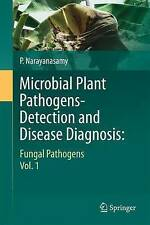 Microbial Plant Pathogens-Detection and Disease Diagnosis:: Fungal Pathogens, Vo