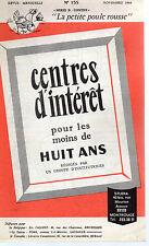 CENTRES D'INTERET POUR LES MOINS DE HUIT ANS N°155 LA PETITE POULE ROUSSE