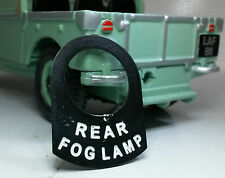 Land Rover Series 1 2 2a 2b 3 Metal Switch Tab Badge Decal Label Rear Fog Light