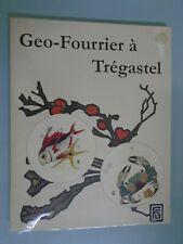 CATALOGUE EXPOSITION- GEO FOURRIER A TREGASTEL- ED ASIA