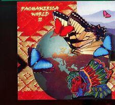 Pachamerica / Pachamerica World 2 (Latin American Indian Chants/Songs) - MINT