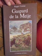 Gaspard de la Meije Roger Canac : l'Oisans Les Ecrins Alpinisme