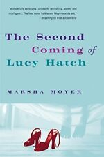 Good, The Second Coming of Lucy Hatch, Moyer, Marsha, Book