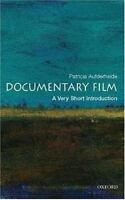 Documentary Film A Very Short Introduction Patricia Aufderheide Oxford