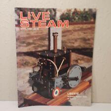 Live Steam Magazine April 1991 Liberte Anthony Vapeur Club of France