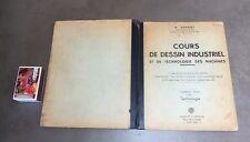 Ancien livre COURS DE DESSIN INDUSTRIEL TECHNOLOGIE M NORBERT 3 ème partie 1958