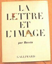 Massin : La Lettre et L'image - DÉDICACÉ par MASSIN             Gallimard 1970