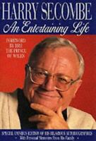 Secombe, Harry, An ENTERTAINING LIFE, Like New, Hardcover