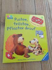 Papp Bilderbuch Pusten, trösten, Pflaster drauf / Ein Tröstbuch Pflaster
