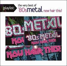 Playlist: The Very Best of '80s Metal: Now Hair This!, Various Artist, Good