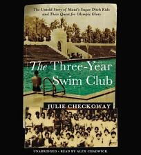 The Three-Year Swim Club: The Untold Story of Maui's Sugar Ditch Kids and Their
