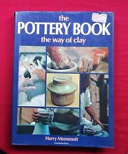 The Pottery Book (the way of clay) by Harry Memmott *2nd Edition Hardcover Book
