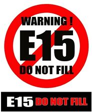"""E15 """"DO NOT FILL"""" Fuel warning sticker"""