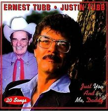Just You & Me Daddy by Ernest Tubb (CD, Sep-1999, First Generation Records)