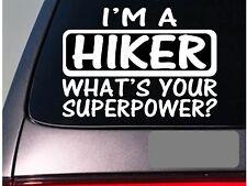 I'm a hiker sticker decal *E121* camping hike hiking trail mt. tent