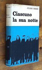 JULIEN GREEN: Ciascuno la sua notte  prima edizione italiana 1962  Bompiani
