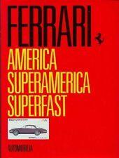 FERRARI AMERICA,SUPERAMERICA,SUPERFAST