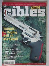 CIBLES N° 345 /TAURUS:RACING BULL 454 CASULL/FAMAS/TOMCAT 7,65/