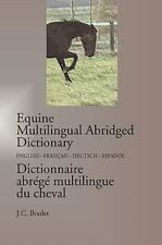 Equine Multilingual Abridged Dictionary by Jean-Claude Boulet (2009, Paperback)