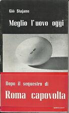 giò stajano meglio l'uovo oggi 1959 quattrucci prima Roma capovolta trans omosex