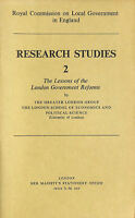 Lessons of the London government reforms (Royal Commission on Local Government..