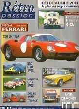 RETRO PASSION 114 SPECIAL FERRARI 250 GTO LM 365 GTB/4 DAYTONA 500 F RENAULT 4CV