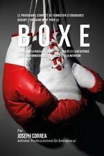 Le Programme Complet de Formation d'Endurance Pour la Boxe : Augmenter la...