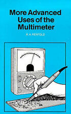More Advanced Uses of the Multimeter (BP S.), Acceptable, Penfold, R. A., Book