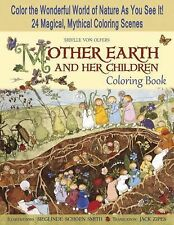 Mother Earth and Her Children Coloring Book : Color the Wonderful World of...